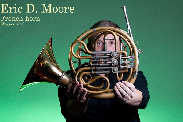 Eric D. Moore, french horn performer and                   instructor